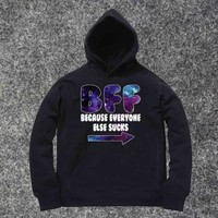 BFF Because Everyone Else awesome hoodie