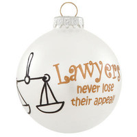 Lawyers Never Lose Appeal Glass Ornament          							- 						 					         Bronner's Exclusive          							- 						 					         Christmas Ornament          							- 						 					         mobile          					 - Bronner's CHRISTmas Wonderland