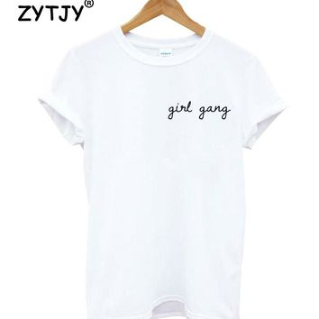 girl gang pocket Letters Print Women tshirt Cotton Casual Funny t shirt For Lady Girl Top Tee Hipster Tumblr Drop Ship Z-1169