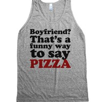Funny way to say pizza-Unisex Athletic Grey Tank