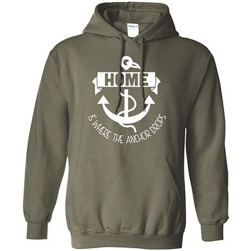 Home Is Where The Anchor Drops Pullover Hoodie 8 oz