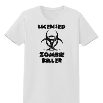 Licensed Zombie Killer - Biohazard Womens T-Shirt by TooLoud