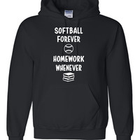 Softball forever homework whenever Hoodie