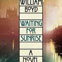 BARNES & NOBLE | Waiting for Sunrise by William Boyd, HarperCollins Publishers | NOOK Book (eBook), Hardcover, Audiobook