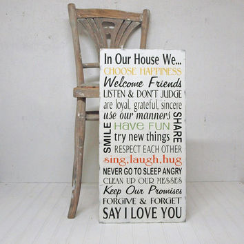 In Our House We Choose Happiness Say I Love You... Wood Sign House Rules