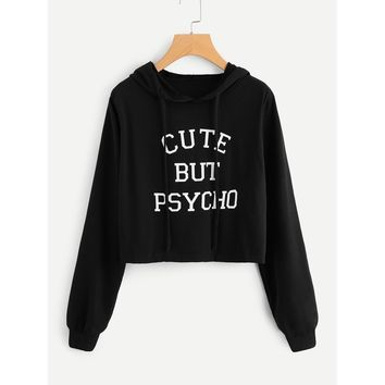 Cute But Psycho Crop Hoodie Top