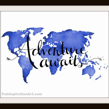 World Map Artwork Adventure Awaits Blue Wall Art - Travel Quote Art Typography Print - Wanderlust Art Gifts for Boyfriend Gift for Traveler