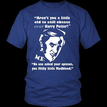 Harry Potter- Arent you a little old to still obsess over harry potter ? - Men Short Sleeve T Shirt - TL01060SS