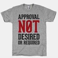 Approval Not Desired or Required