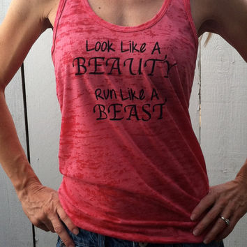 Look Like A Beauty Run Like A Beast Pink Burnout Tank Top