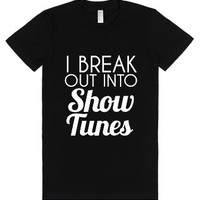 i break out into show tunes jr-Female Black T-Shirt