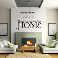 Wall Sticker Decal Quote Vinyl Art Lettering No Place Like Home Love Family (J197)