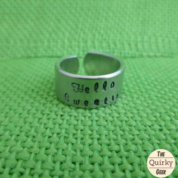 Hello Sweetie - Dr. Who Inspired  - Hand Stamped Adjustable Ring