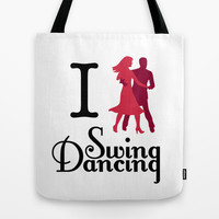 I (Dance) Swing Dancing Tote Bag by Natalie Ryder