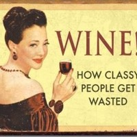 Amazon.com: Wine How Classy People Get Wasted Drinking Distressed Retro Vintage Tin Sign: Home & Kitchen