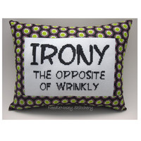Funny Cross Stitch Pillow, Cross Stitch Quote, Black Pink and Green Pillow, Irony Quote