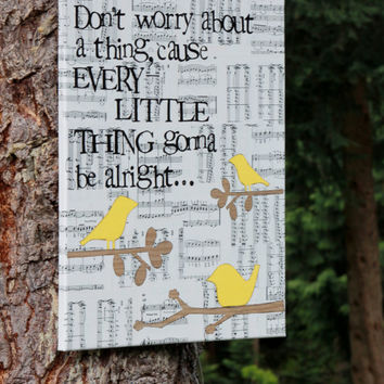 "16x20 ""three little birds..."" (yellow) Bob Marley - vintage sheet music canvas, hand stamped, hand cut"