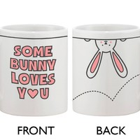 Funny and Cute Ceramic Coffee Mug - Some Bunny Loves You