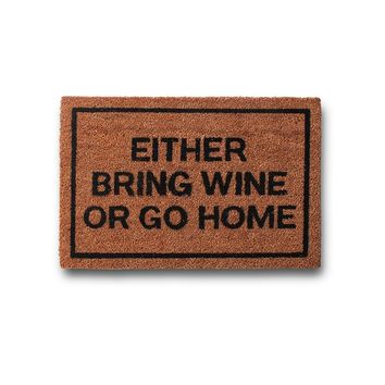 Bring Wine Or Go Home Coir Doormat