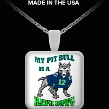 My Pit Bull is a Hawk Dawg Necklace pitbullhakdawgpendant