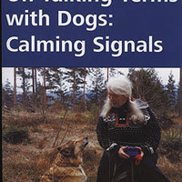 On Talking Terms With Dogs: Calming Signals By Turid Rugaas Book