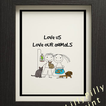 Animal lovers printable poster, love our animals Quote Poster, Wall Art, Instant digital Download, lillypillyprint, Jpeg