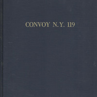 Vintage U.S. Army History, Signed Edition Limited To 2,000 Copies, Ordeal of Convoy N.Y. 119, 1973 Hardcover With Dust Jacket