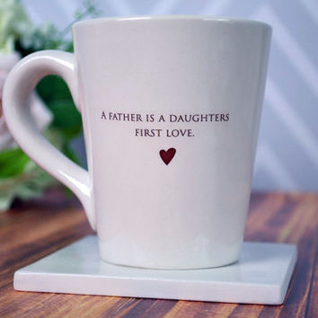 Unique Father of the Bride Gift - A father is a daughters first love - Coffee Mug