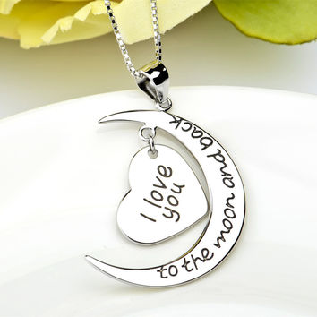 925 Sterling Silver NecklaceI Love You to the moon and back For Loving Women jewelry