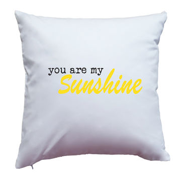 """Pillow Cover """"You Are My Sunshine"""" Yellow Design"""