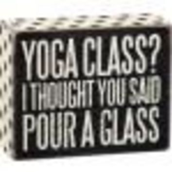 Yoga Class Sign By Primitives By Kathy