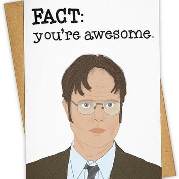 Fact: You're Awesome Dwight Schrute Card