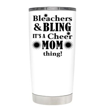 Bleachers & Bling on White 20 oz Tumbler Cup