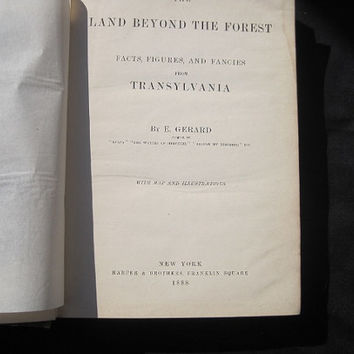 Rare Antique Book 1888 Land Beyond the Forest: Facts, Figures and Fancies from Transylvania by E. Gerard Hardcover