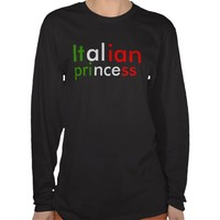 italian princess shirts from Zazzle.com
