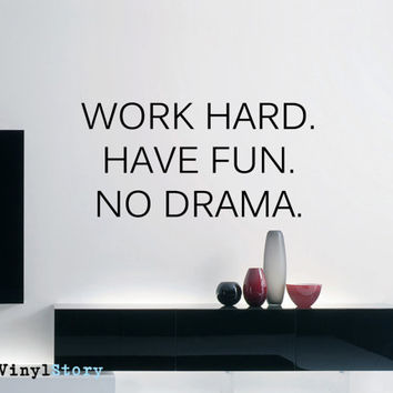 "Inspiring Typography Wall Decal Quote ""Work Hard Have Fun No Drama"" 32 x 16 inches"