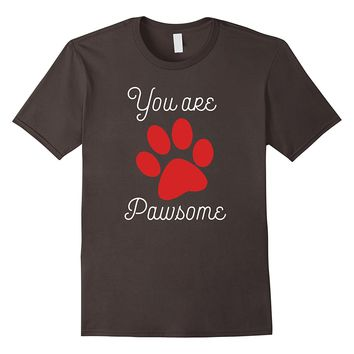 You Are Pawsome Paw Funny Valentine's Day Cat Gift Shirt