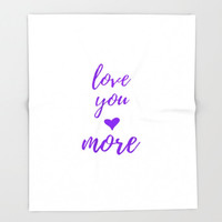 Anniversary Gift For Wife, I Love You More, Wedding Gift For Bride, Purple Home Decor, Girlfriend Gift For Her, Warm Blanket Fleece