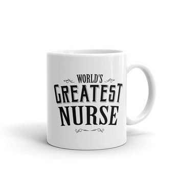 Nurse Gift, World's Greatest Nurse Coffee Mug, nurse mug, nurse coffee mug, registered nurse mug, nurse cup, nurses mug, mug for nurse