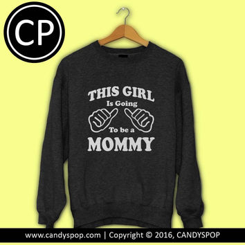 Going Mommy Sweater