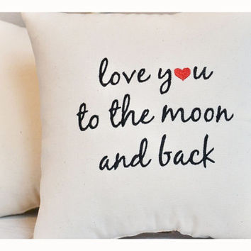 Love you to the moon and back pillow, embroidered pillow , valentine gift , valentine pillow.