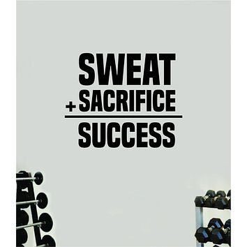Sweat Sacrifice Success V2 Wall Decal Home Decor Bedroom Room Vinyl Sticker Art Teen Work Out Quote Beast Gym Fitness Lift Strong Inspirational Motivational Health