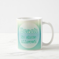 Trendy Aqua Beach Life Typography No shoes Allowed Coffee Mug