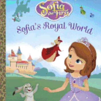 Sofia's Royal World (Disney's Sofia the First)