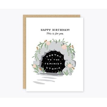 Happy Birthday! This is For You Feminist Greeting Card