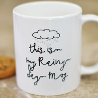 This Is My Rainy Day Coffee Mug, Funny Coffee Mug