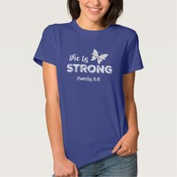 Motivational Christian She is Strong Proverbs Tees