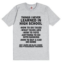 Things I've Never Learned In School-Unisex Dark Ash T-Shirt