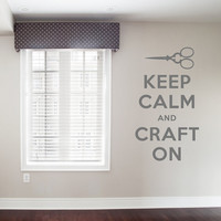 Wall Decal Vinyl Sticker Decals Art Decor Design Sign Keep Calm and Craft On Scissors Shears Workshop Studio Sewing Needlework (r283)