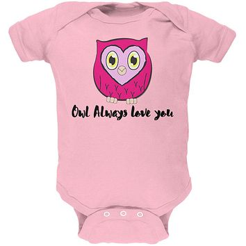 Valentine's Day Owl Always Love You Funny Pun Soft Baby One Piece